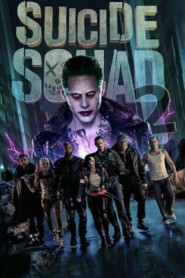 Suicide Squad 2 – Gerçek Kötüler 2